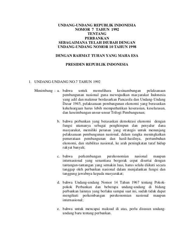 UNDANG-UNDANG REPUBLIK INDONESIA NOMOR 7 TAHUN 1992 TENTANG PERBANKAN SEBAGAIMANA TELAH DIUBAH DENGAN UNDANG-UNDANG NOMOR ...