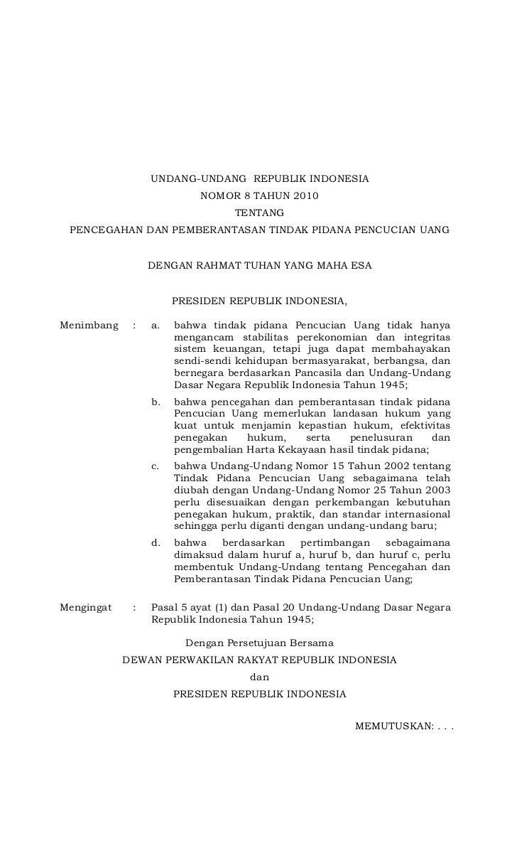 UNDANG-UNDANG REPUBLIK INDONESIA                           NOMOR 8 TAHUN 2010                                 TENTANG PENC...