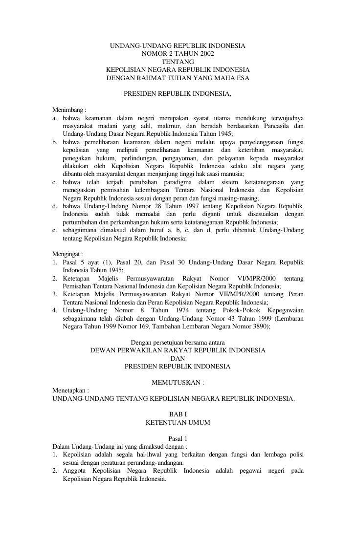 UNDANG-UNDANG REPUBLIK INDONESIA                            NOMOR 2 TAHUN 2002                                 TENTANG    ...