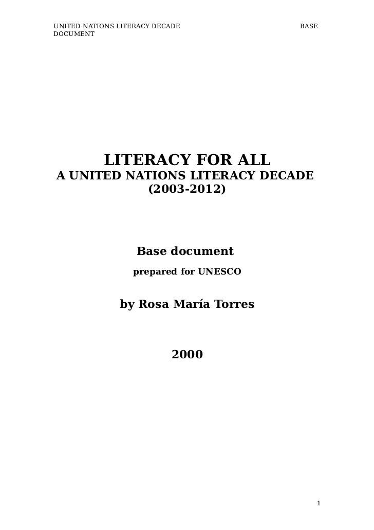 UNITED NATIONS LITERACY DECADE          BASEDOCUMENT           LITERACY FOR ALLA UNITED NATIONS LITERACY DECADE           ...