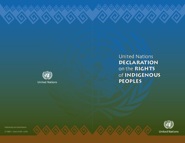 Published by the United Nations 07-58681—March 2008—4,000 United Nations Declaration on the Rights of Indigenous PeopleS U...