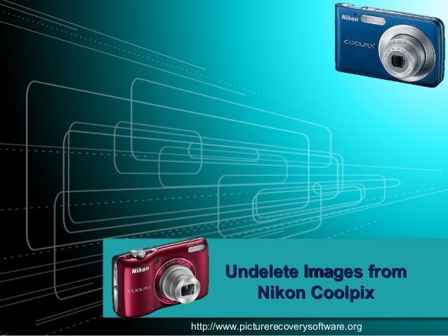 Undelete Images from Nikon Coolpix http://www.picturerecoverysoftware.org