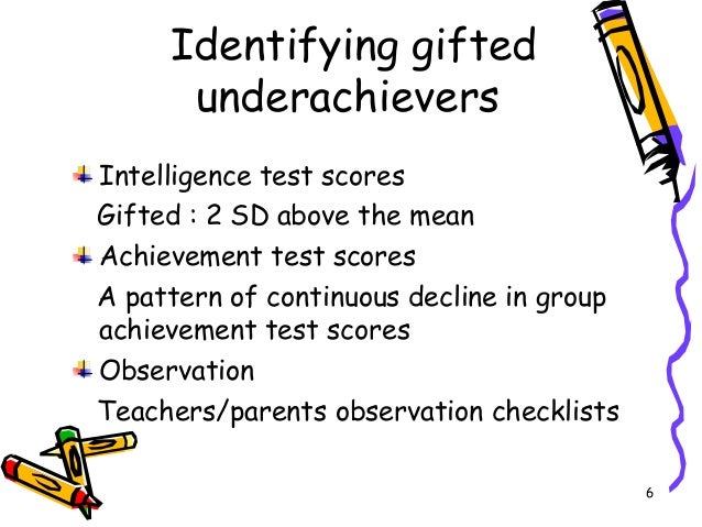 underachievement of children at school Sometimes the fall and winter school seasons can present the dilemma of gifted students beginning to manifest signs of underachievement in their studies.