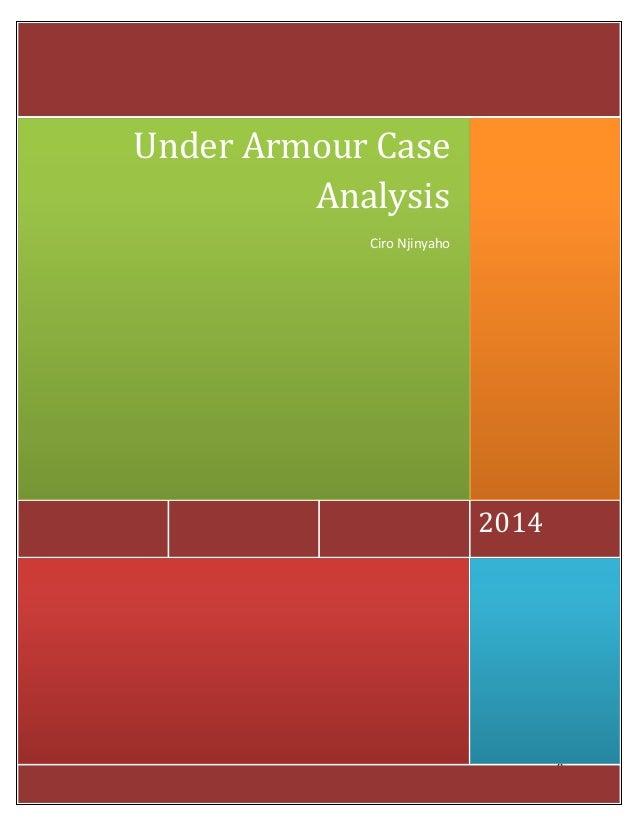 0 2014 Under Armour Case Analysis Ciro Njinyaho