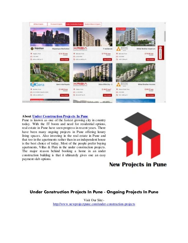 About Under Construction Projects In Pune Pune is known as one of the fastest growing city in country today. With the IT b...