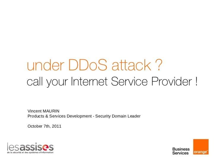 Under DDoS Attack?