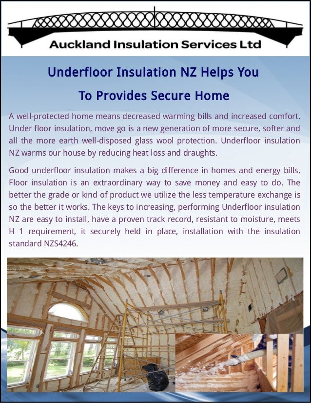 Underfloor Insulation NZ Helps You To Provides Secure Home A well-protected home means decreased warming bills and increa...