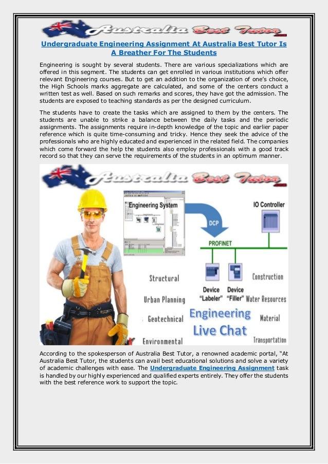 Undergraduate engineering assignment at australia best tutor is a bre…