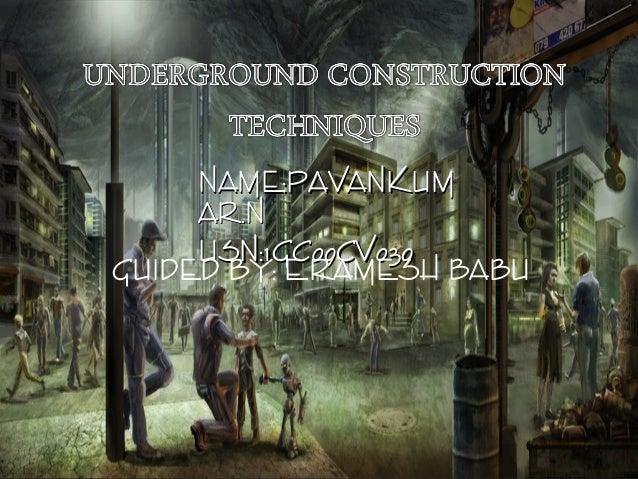 NAME:PAVANKUMNAME:PAVANKUM AR.NAR.N USN:1GC09CV039USN:1GC09CV039 GUIDED BY: E.RAMESH BABU