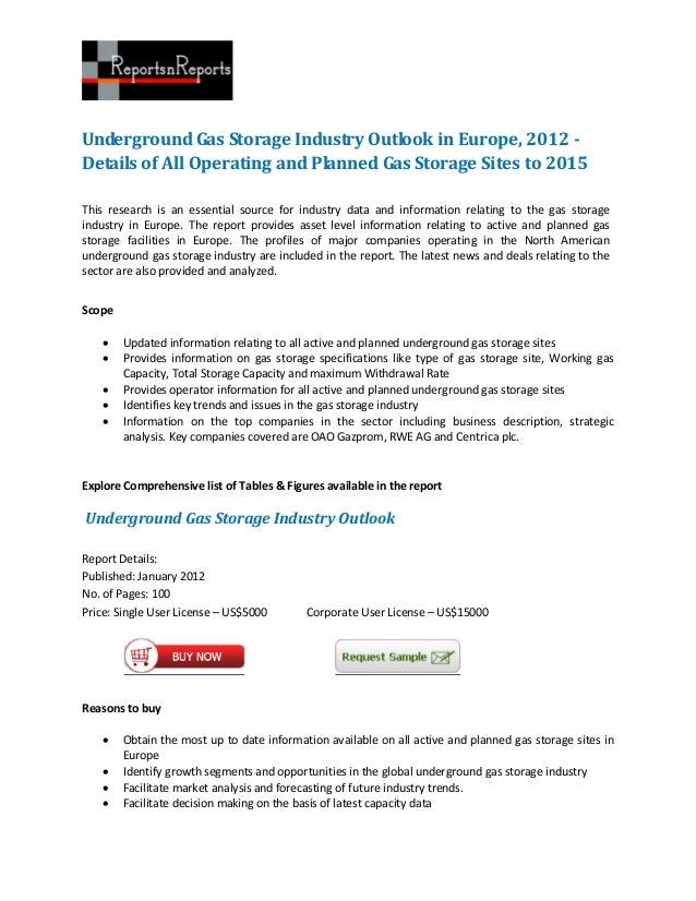 Underground Gas Storage Industry Outlook in Europe, 2012 -Details of All Operating and Planned Gas Storage Sites to 2015Th...