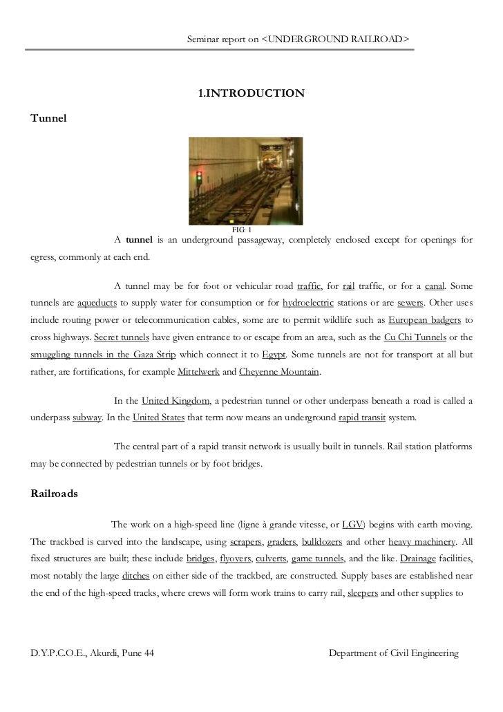 Seminar report on <UNDERGROUND RAILROAD>                                             1.INTRODUCTIONTunnel                 ...