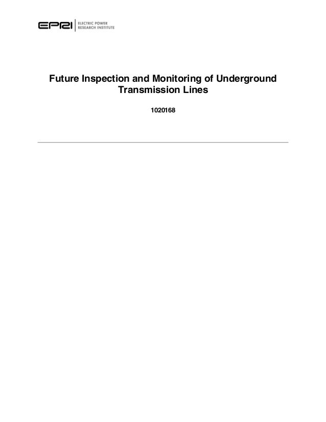 Future Inspection and Monitoring of Underground               Transmission Lines                    1020168