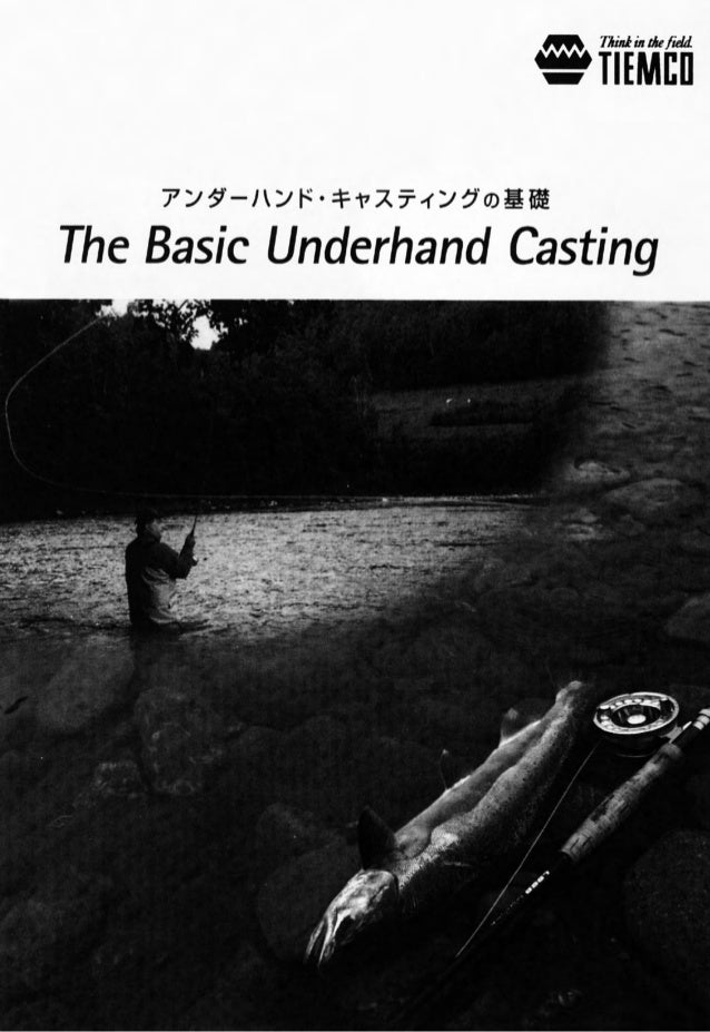 """7""""/ '9'—/ '/ I~""""-$1vX?4'/ GUJEE  The Basic Underhand Casting"""