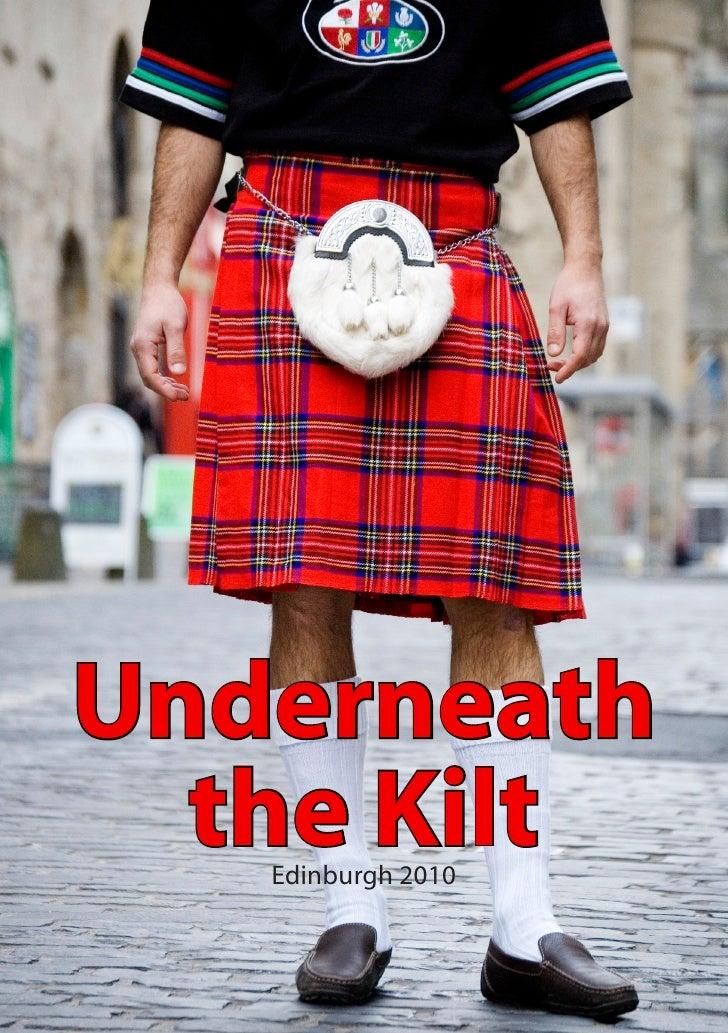 Underneath   the Kilt    Edinburgh 2010                        1