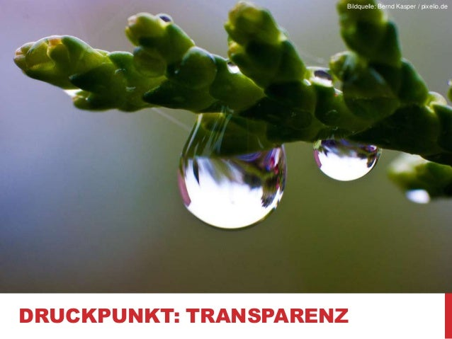 Bildquelle: Bernd Kasper / pixelio.de  DRUCKPUNKT: TRANSPARENZ