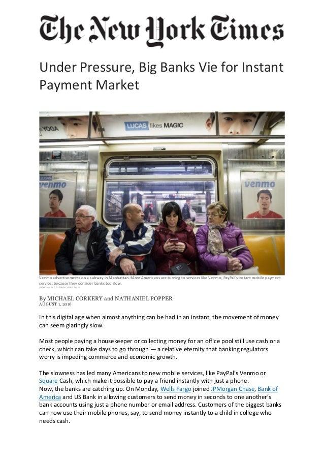 UnderPressure,BigBanksVieforInstant PaymentMarket   VenmoadvertisementsonasubwayinManhattan.MoreAmerica...