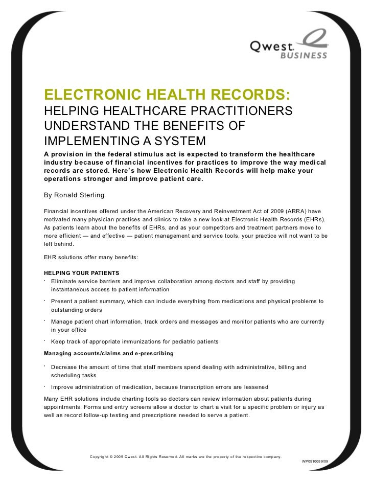 ELECTRONIC HEALTH RECORDS:HELPING HEALTHCARE PRACTITIONERSUNDERSTAND THE BENEFITS OFIMPLEMENTING A SYSTEMA provision in th...