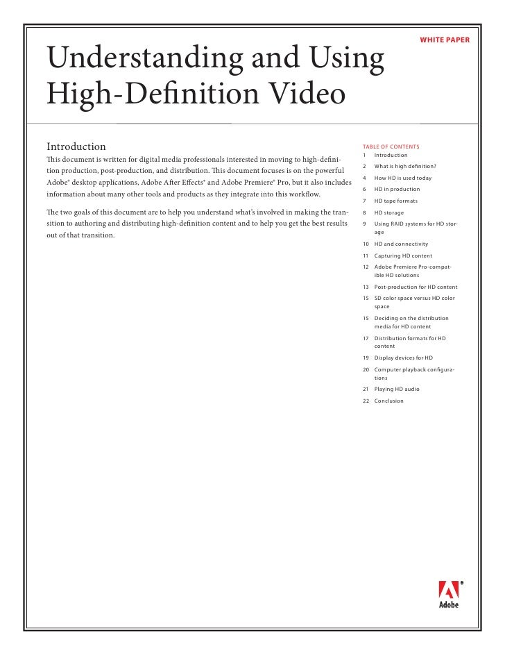 WHITE PAPER   Understanding and Using High-Definition Video Introduction                                                   ...
