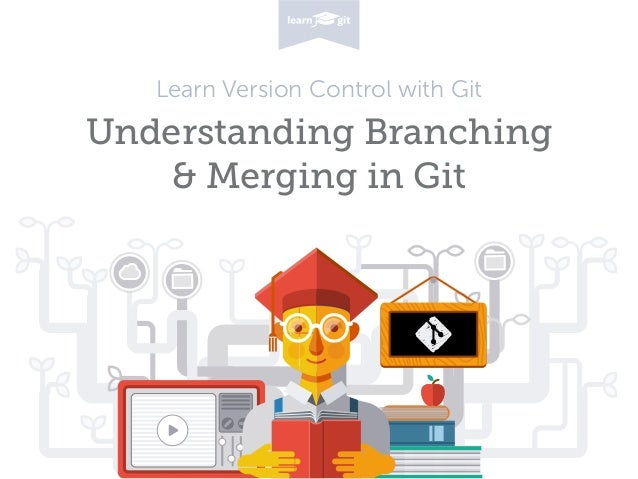 Learn Version Control with Git Understanding Branching 