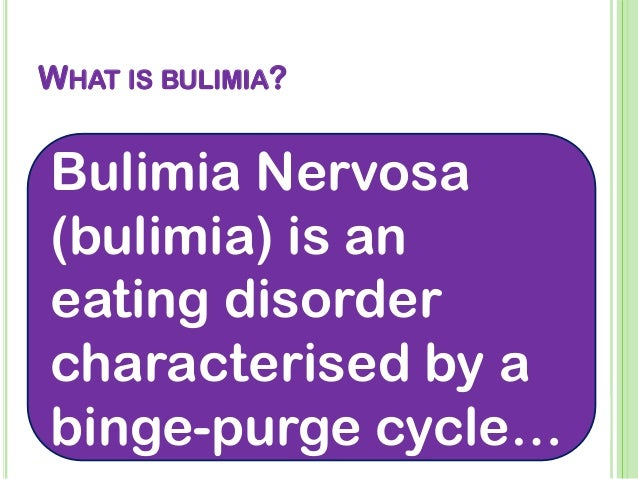 Bulimia Diagnosis, Effects & Treatment Considerations