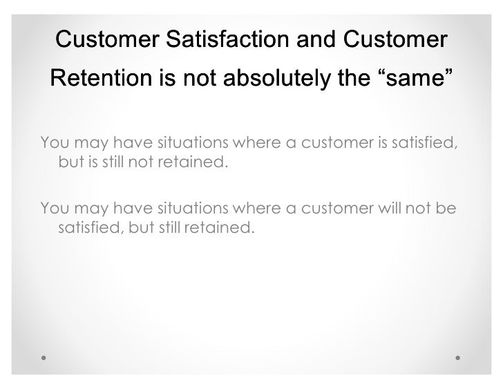 Customer Satisfaction Is Not Customer Loyalty