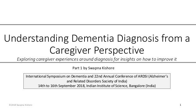 Understanding Dementia Diagnosis from a Caregiver Perspective Exploring caregiver experiences around diagnosis for insight...