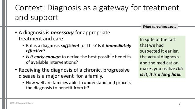 Understanding dementia diagnosis from a caregiver perspective (Ardsicon2018, India) Slide 3