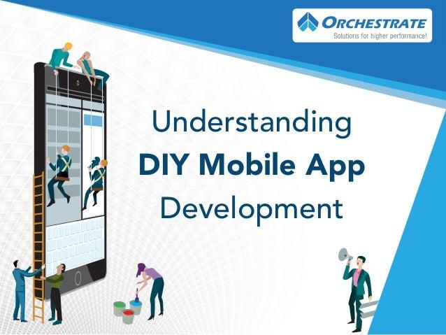 Understanding DIY Mobile App Development