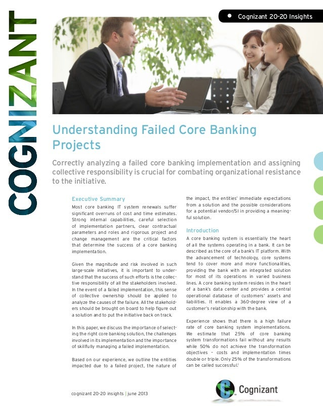 Understanding Failed Core Banking Projects Correctly analyzing a failed core banking implementation and assigning collecti...