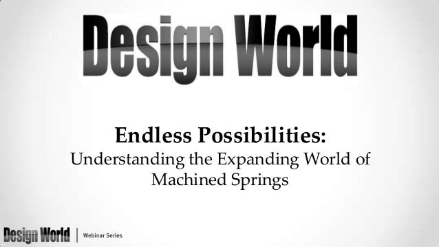 Endless Possibilities: Understanding the Expanding World of Machined Springs