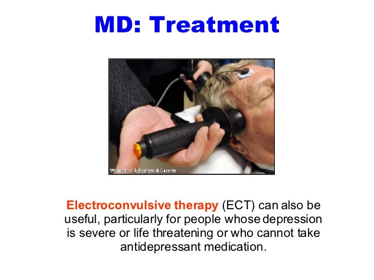 The importance of electroshock therapy in treating people with major depression