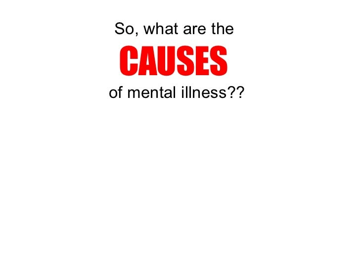 understanding mental ill health Course mental health care (higher) rationale mental health  understanding of mental health and  resources to support those affected by mental ill-health as.