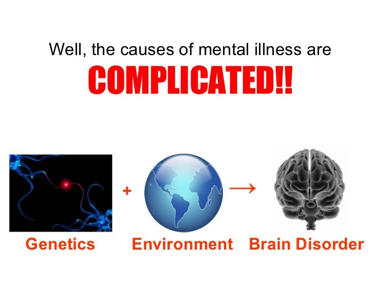understanding mental ill health Understanding your diagnosis  provide a diagnosis of mental illness a health care professional can do a  a mental health professional makes the.