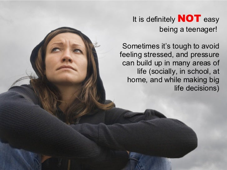 It is definitely  NOT  easy being a teenager!  Sometimes it's tough to avoid feeling stressed, and pressure can build up i...