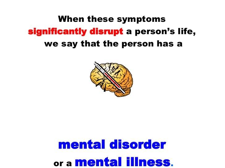 mental illness symptoms