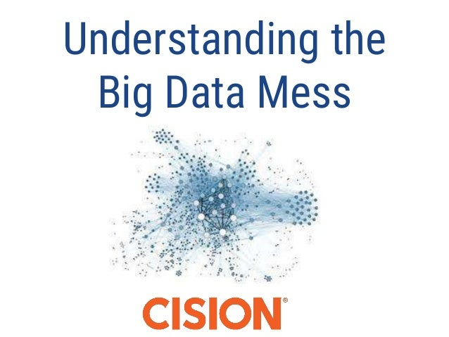 Understanding the Big Data Mess