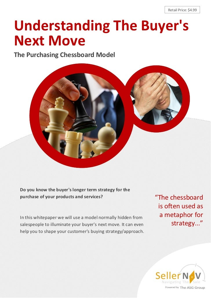 Retail Price: $4.99Understanding The BuyersNext MoveThe Purchasing Chessboard Model Do you know the buyers longer term str...