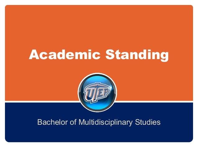Academic Standing Bachelor of Multidisciplinary Studies