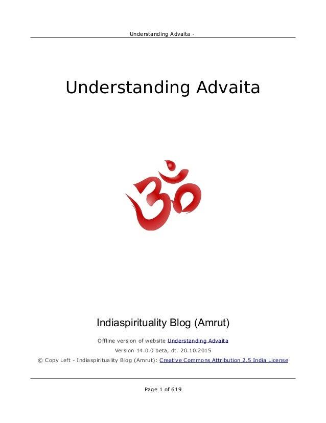 Understanding Advaita - Understanding Advaita Indiaspirituality Blog (Amrut) Offline version of website Understanding Adva...