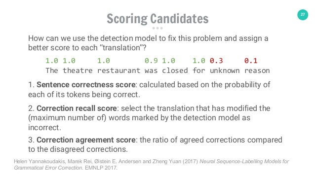 """27 How can we use the detection model to fix this problem and assign a better score to each """"translation""""? 1.0 1.0 1.0 0.9..."""