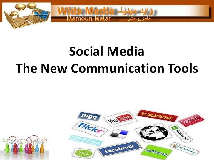 Social MediaThe New Communication Tools