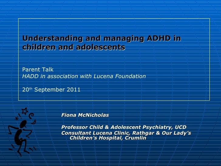 <ul><li>Fiona McNicholas </li></ul><ul><li>Professor Child & Adolescent Psychiatry, UCD </li></ul><ul><li>Consultant Lucen...