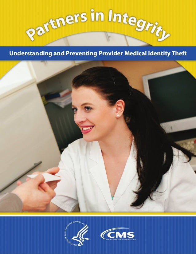 Understanding and Preventing Provider Medical Identity Theft