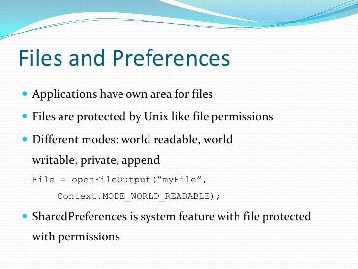 Files and Preferences<br />Applications have own area for files<br />Files are protected by Unix like file permissions<br ...