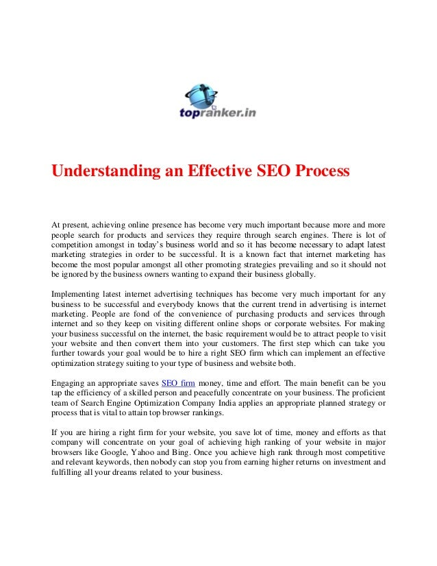 Understanding an Effective SEO Process At present, achieving online presence has become very much important because more a...