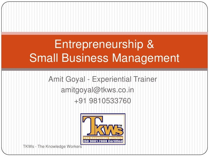 Amit Goyal - Experiential Trainer<br />amitgoyal@tkws.co.in<br />+91 9810533760<br />TKWs - The Knowledge Workers<br />En...