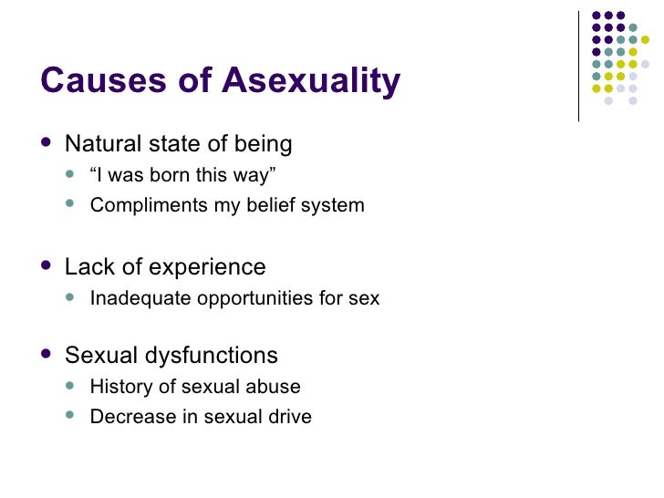 What causes someone to be asexual