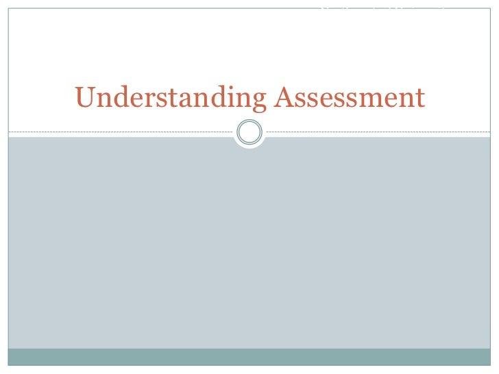 Northcentral UniversityUnderstanding Assessment