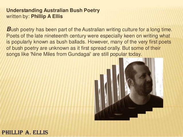 Understanding Australian Bush Poetry written by: Phillip A Ellis Bush poetry has been part of the Australian writing cultu...
