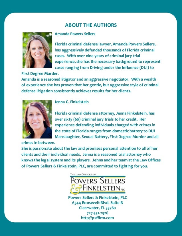 ABOUT THE AUTHORS  Amanda Powers Sellers  Florida criminal defense lawyer, Amanda Powers Sellers, has aggressively defende...
